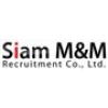 Siam M&M Recruitment Co., Ltd.